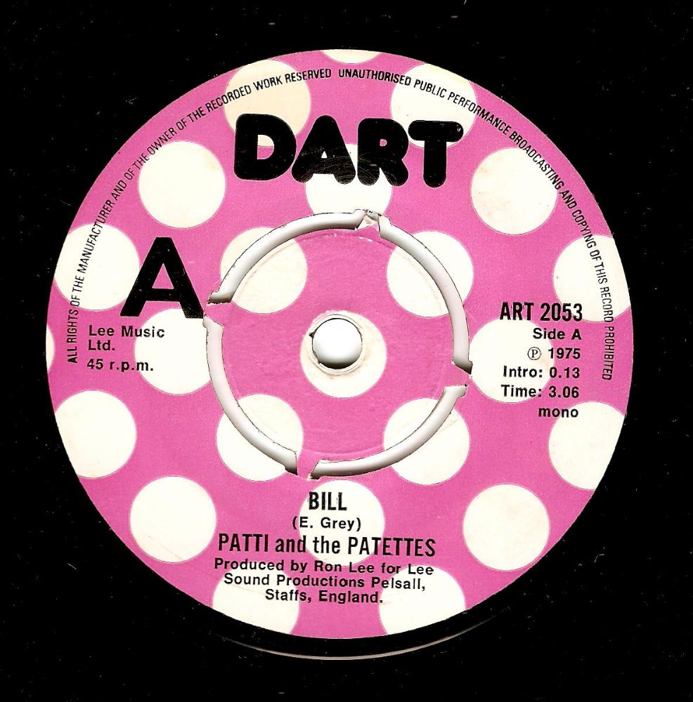 PATTI AND THE PATETTES Bill Vinyl Record 7 Inch Dart 1975